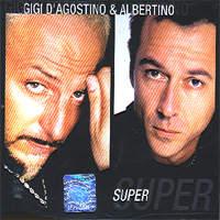 Gigi Di Agostino & Albertino