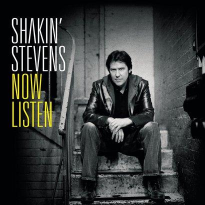 Stevens, Shakin' - Now Listen