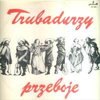 Trubadurzy - Przeboje