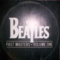 Beatles - Past Masters Vol. 1