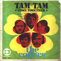 Rogers, The - Tam Tam (Come Together)